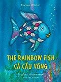 The Rainbow Fish/Bi:libri - Eng/Vietnamese PB (Vietnamese Edition)
