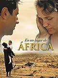 En un lugar de África (2001, Caroline Link)