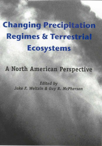 Changing Precipitation Regimes and Terrestrial Ecosystems: A North American Perspective