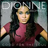 Songtexte von Dionne Bromfield - Good for the Soul