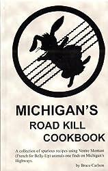 Michigan's Roadkill Cookbook: Bruce Carlson