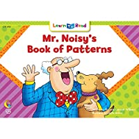Mr. Noisy's Book of Patterns (Learn to Read)