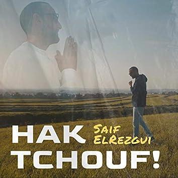 Hak Tchouf