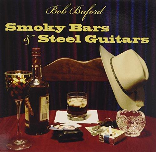 Smoky Bars & Steel Guitars