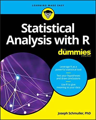 Compare Textbook Prices for Statistical Analysis with R For Dummies For Dummies Computers 1 Edition ISBN 9781119337065 by Schmuller, Joseph