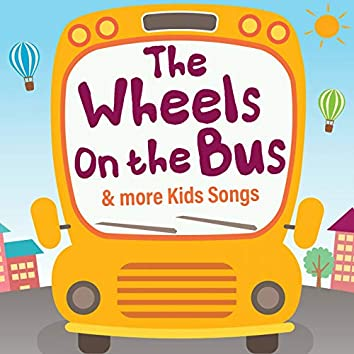 The Wheels on the Bus & More Kids Songs