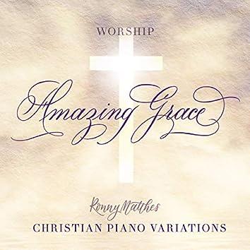 Amazing Grace (Christian Piano Variations - Worship)