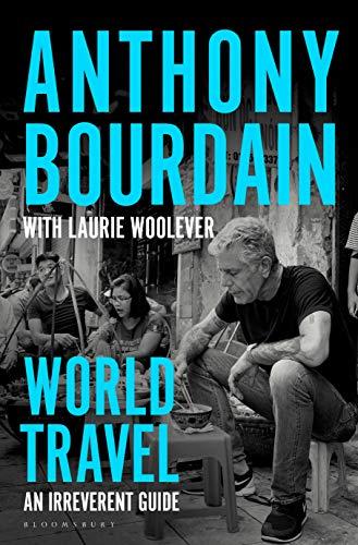 World Travel: An Irreverent Gu