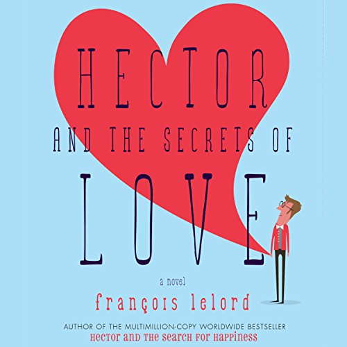 Hector and the Secrets of Love audiobook cover art