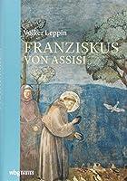 Franziskus: von Assisi
