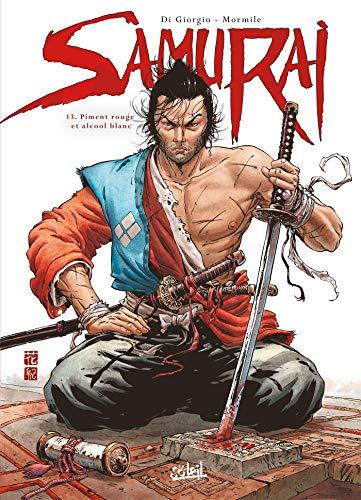 Samurai T13: Piment rouge et alcool blanc (Samurai (13))