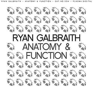 Anatomy & Function