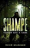 The Shampe: Terror Has a Name