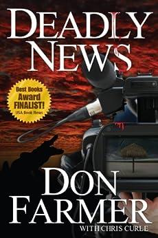 Deadly News by [Don Farmer, Chris Curle]