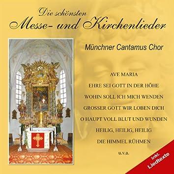 Die schönsten Messe - und Kirchenlieder