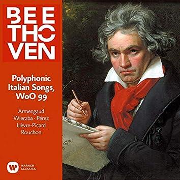 Beethoven: Polyphonic Italian Songs, WoO 99