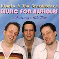 Music for Assholes by Vinnie and the Stardusters