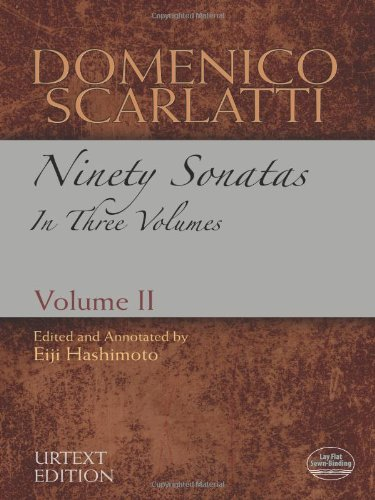 Domenico Scarlatti: Ninety Sonatas in Three Volumes, Volume II (Dover Music for Piano)