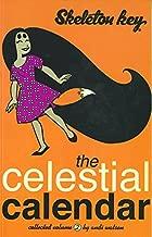 Skeleton Key Volume 2: The Celestial Calendar