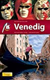 Venedig MM-City: Reisehandbuch mit vielen praktischen Tipps