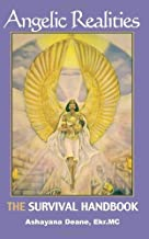 Angelic Realities: The Survival Handbook by Deane, Ashayana (2006) Paperback