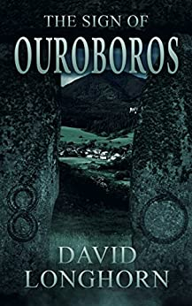 The Sign of Ouroboros: Supernatural Supense with Scary & Horrifying Monsters by [David Longhorn, Scare Street, Emma Salam, Ron Ripley]
