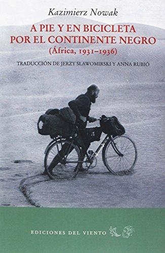 A pie y en bicicleta por el continente negro: (ÁFRICA 1931-1936) (Viento Simún)