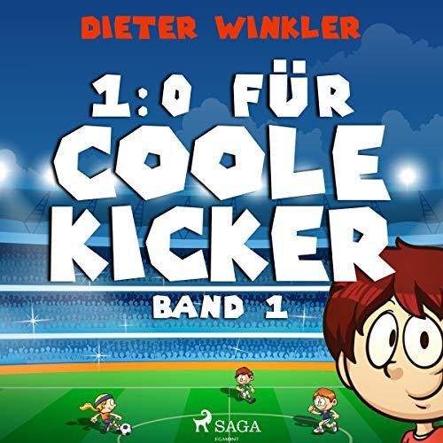 1:0 für Coole Kicker Titelbild
