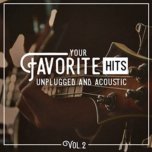 Top 40 Hits, Acoustic Covers & Acoustified Hits