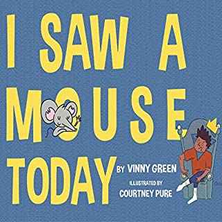 I Saw a Mouse Today cover art