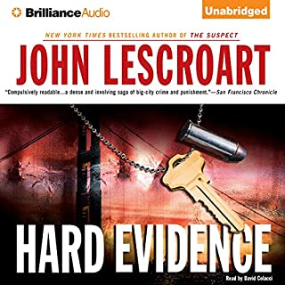 Hard Evidence: A Dismas Hardy Novel                   By:                                                                                                                                 John Lescroart                               Narrated by:                                                                                                                                 David Colacci                      Length: 16 hrs and 53 mins     449 ratings     Overall 4.1