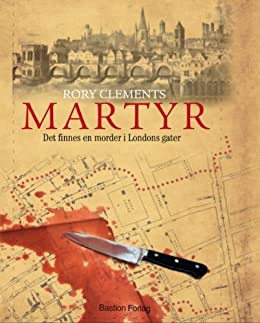 Martyr (John Shakespeare Book 1) (Norwegian Edition) by [Rory Clements]