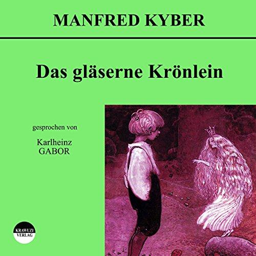 Das gläserne Krönlein Titelbild