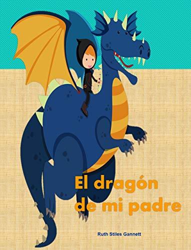 El dragón de mi padre