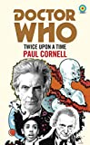 Doctor Who: Twice Upon a Time: 12th Doctor Novelisation