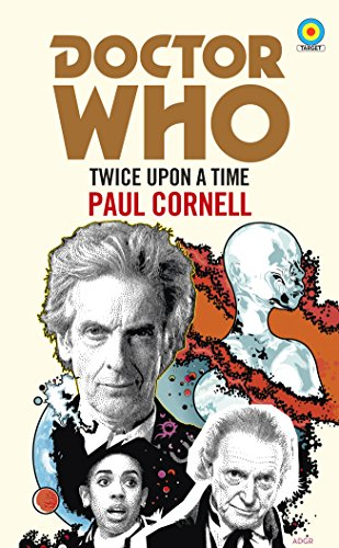 Doctor Who: Twice Upon a Time (Doctor Who: Target Collection)