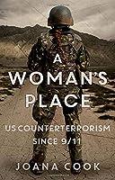A Woman's Place: US Counterterrorism Since 9/11