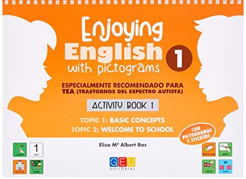 Enjoying English With Pictograms 1: Activity Book 1 | Colección Aprender inglés Educación Primaria (Niños de 6 a 7 años)