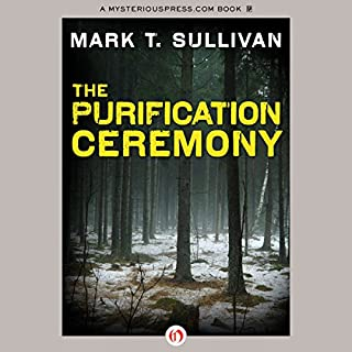 The Purification Ceremony                   By:                                                                                                                                 Mark T. Sullivan                               Narrated by:                                                                                                                                 Liisa Ivary                      Length: 9 hrs and 4 mins     12 ratings     Overall 4.2
