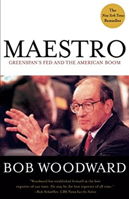 Maestro: Greenspan's Fed and the American Boom (Greenspan, Alan)
