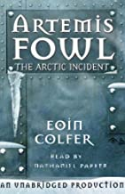 The Arctic Incident: Artemis Fowl, Book 2