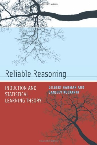 Reliable Reasoning: Induction and Statistical Learning Theory (Jean Nicod Lectures)
