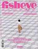 Fisheye N 34 - Photographes et Ecrivains Se Repondent - Janvier/Fevrier 2019