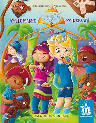 SUNA Volle Kanne Prinzessin: Zuckersüße Abenteuer