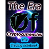 Crypto vite Trading Notebook for Cryptocurrency Market Traders and Investors: Cream paper 120 Pages with beautiful layout, great design, and organized tables.