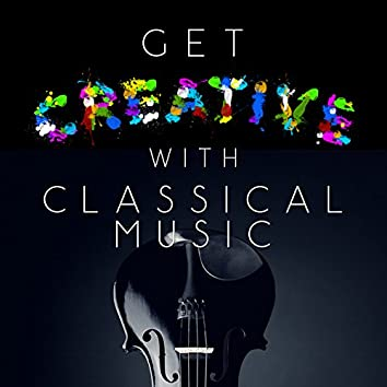 Get Creative with Classical Music
