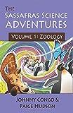 The Sassafras Science Adventures Volume 1: Zoology