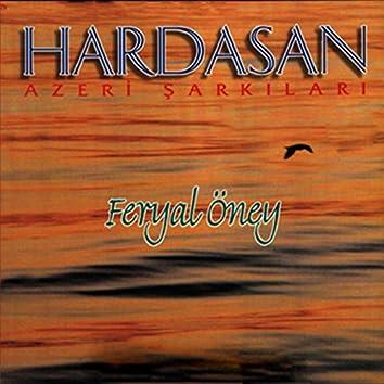 Hardasan Azeri Şarkıları