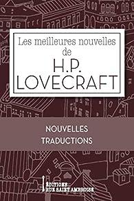 Les meilleures nouvelles de H.P. Lovecraft par Howard Phillips Lovecraft