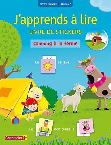 Camping à la ferme: Livre de stickers CP/1re primaire Niveau 2 (J'apprends à lire - Livre de stickers)
